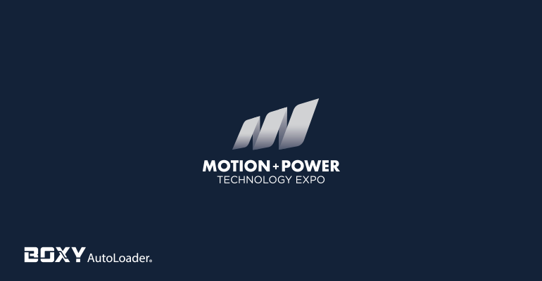 Boxy Autoloader – Motion + Power Technology Fuarına Katılacak